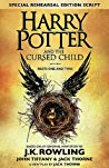 Harry Potter and the Cursed Child: Parts One and Two (Harry Potter, #8) by John Tiffany, Jack Thorne, J.K. Rowling